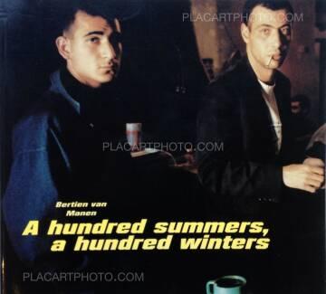 Bertien van Manen,A Hundred summers, a hundred winters (Signed)