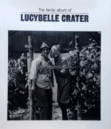 Ralph Eugene Meatyard,The Family album of Lucybelle Crater