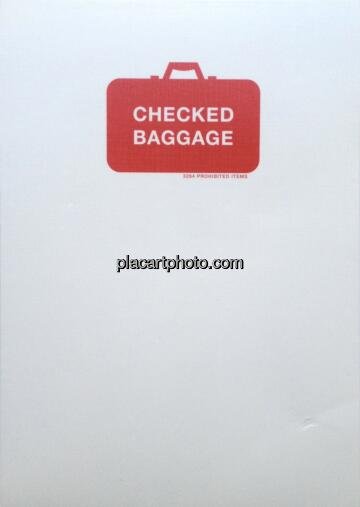 Christien Meindertsma,Checked Baggage : 3264 prohibited items