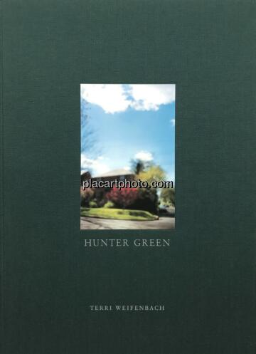 Terri Weifenbach,Hunter green (SIGNED)