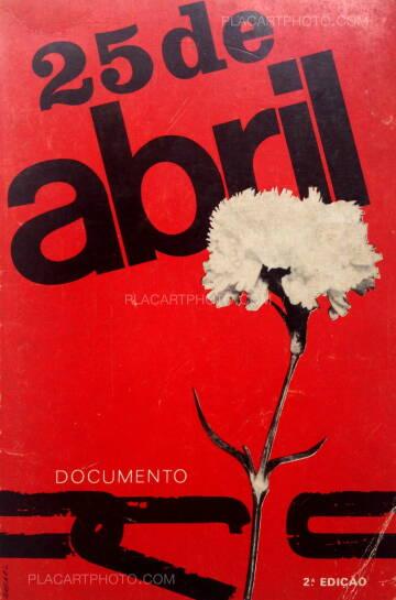 Collectif,25 DE ABRIL : Documento (2.a edicao, revista e aumentada)