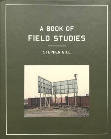 Stephen Gill,A Book of field studies (Signed)