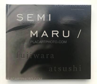 Atsushi Fujiwara,Semi Maru (SIGNED)