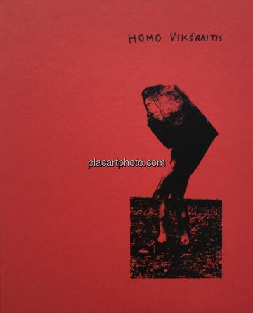 Rimaldas Viksraitis,Homo Viksraitis (SIGNED)