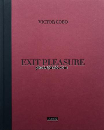 Victor Cobo,Exit Pleasure (Signed)
