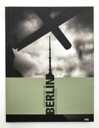 Andreas H. Bitesnich,Deeper shades # 05 : Berlin
