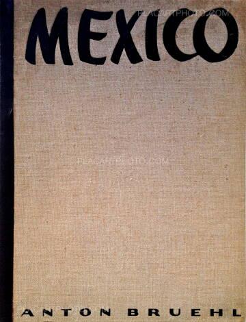 Anton Bruehl,Mexico