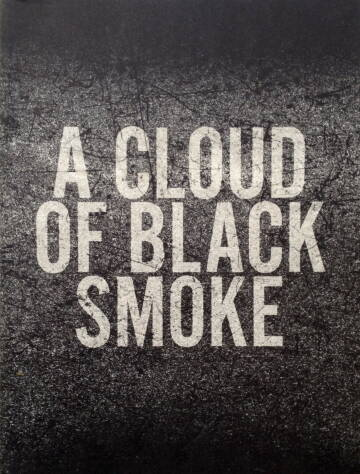 Halil,A Cloud of black smoke