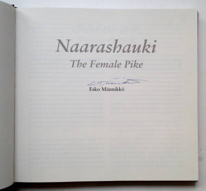 Esko Männikkö,Naarashauki - The Female Pike (Signed)