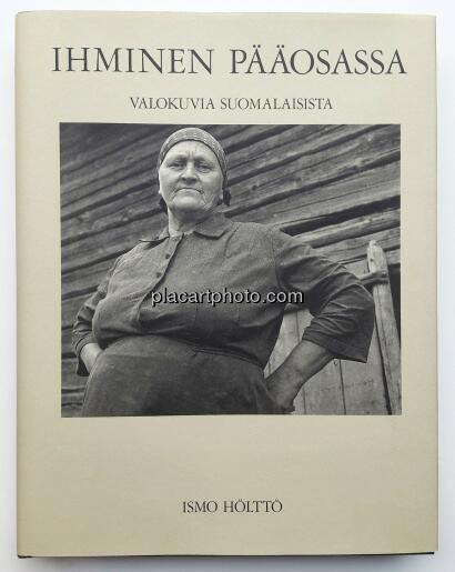 Ismo Hölttö,Ihminen pääosassa/ People in the Lead Role (SIGNED)