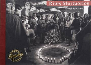 Rafael Salvatore,Ritos Mortuorios (ONLY 100 COPIES - SIGNED)