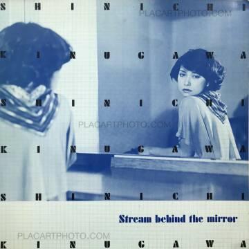 Shinichi Kinugawa,Stream behind the mirror