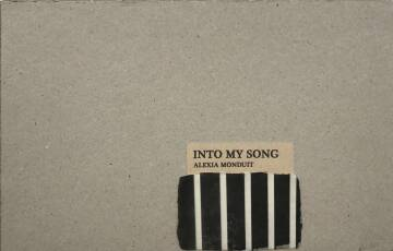 Alexia-Lazare Monduit,Into my song (ONLY 30 COPIES WITH A PRINT)