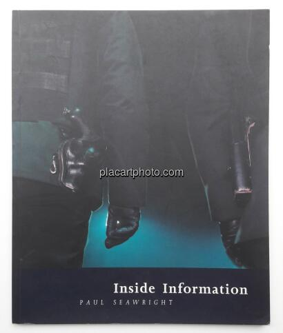 Paul Seawright,Inside Information