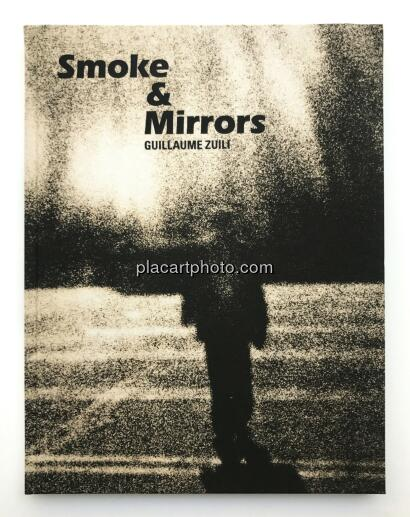 Guillaume Zuili,Smoke & Mirrors (SIGNED)