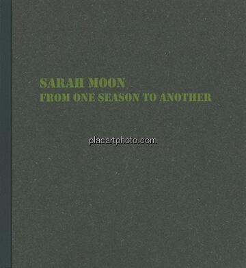 Sarah Moon,FROM ONE SEASON TO ANOTHER (SIGNED)