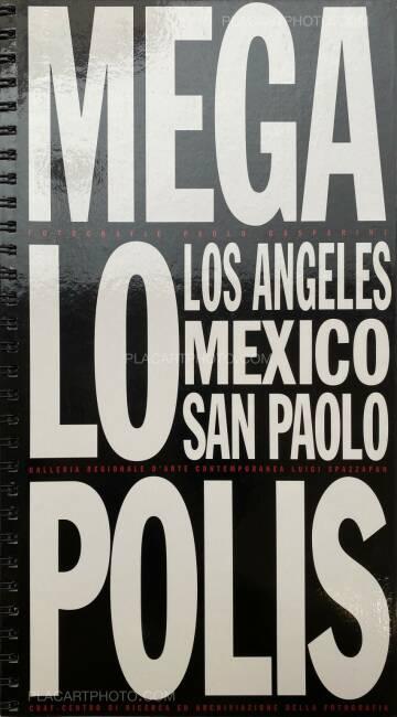 Paolo Gasparini,Megalopolis: Los Angeles, Mexico, San Paolo