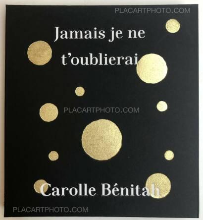 Carolle Bénitah,Jamais je ne t'oublierais
