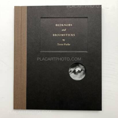 Trent Parke,BEDKNOBS and BROOMSTICKS