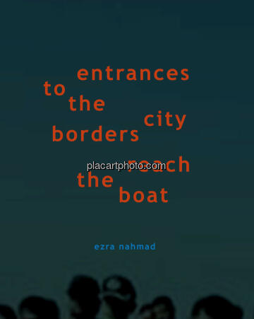 Ezra Nahmad,21) Entrances to the City Borders Reach the Boat (Only 20 copies)