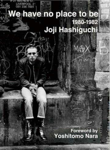 Joji Hashiguchi,We Have No Place to Be (back in stock)