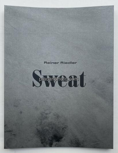 Reiner Riedler,Sweat (Signed and numbered)