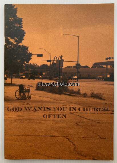 Josquin Gouilly Frossard,GOD WANTS YOU IN CHURCH OFTEN (signed edt of 50)