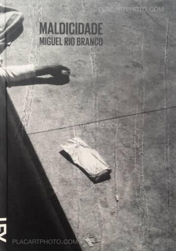 Miguel Rio Branco,Maldicidade